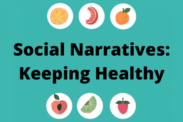 https://www.middletownautism.com/social-media/social-narratives-keeping-healthy-2-2021