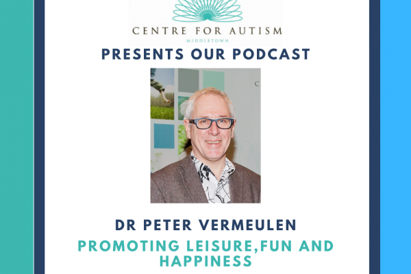 https://www.middletownautism.com/news/podcast-peter-vermeulen-promoting-leisure-fun-and-happiness-7-2020-1
