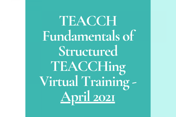 https://www.middletownautism.com/social-media/teacch-fundamentals-of-structured-teacching-virtual-training-april-2021-3-2021