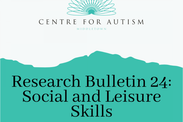 https://www.middletownautism.com/social-media/research-bulletin-24-social-and-leisure-skills-3-2021