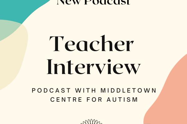 https://www.middletownautism.com/social-media/new-podcast-teacher-interview-9-2021