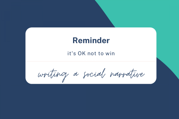 https://www.middletownautism.com/covid19/how-to-write-a-social-narrative-it-s-ok-not-to-win-10-2020
