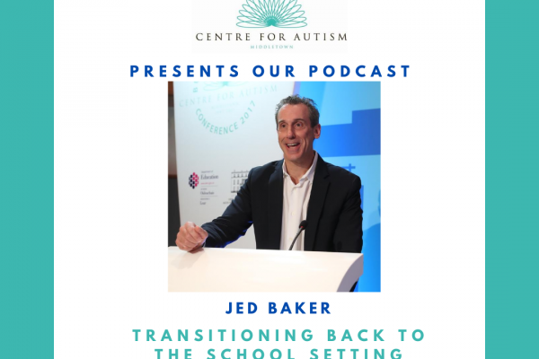 https://www.middletownautism.com/covid19/jed-baker-podcast-transitions-on-children-back-to-school-8-2020