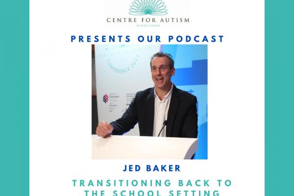 https://www.middletownautism.com/social-media/jed-baker-podcast-transitions-on-children-back-to-school-8-2020